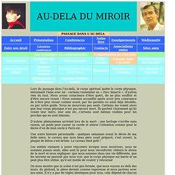 Passage ds l'au-delà : audeladumiroir.fr