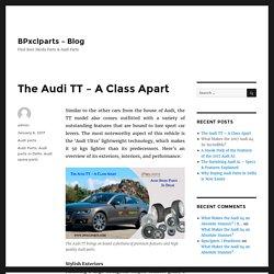The Audi TT – A Class Apart