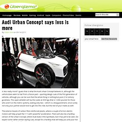 Audi Urban Concept says less is more