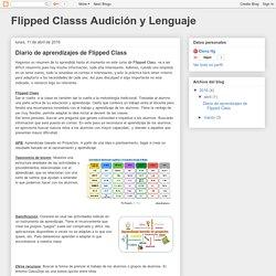 Flipped Classs Audición y Lenguaje: Diario de aprendizajes de Flipped Class