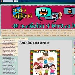 Aula virtual de audición y lenguaje: Retahílas para sortear