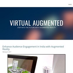 Augmented Reality in India - Powerful Marketing Tool For The Product Based Industry