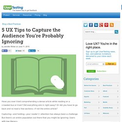 5 UX Tips to Capture the Audience You're Probably Ignoring