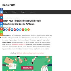 Reach Your Target Audience with Google Remarketing and Google AdWords - HackersOf