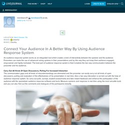 Connect Your Audience In A Better Way By Using Audience Response System