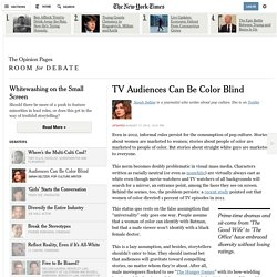 TV Audiences Can Be Color Blind - Room for Debate