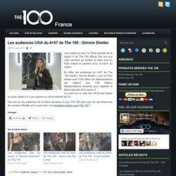 Les audiences USA du 4×07 de The 100 : Gimme Shelter