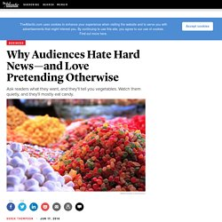 Why Audiences Hate Hard News—and Love Pretending Otherwise
