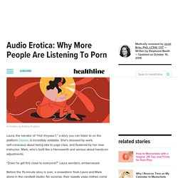 Audio Erotica: Why More People Are Listening To Porn