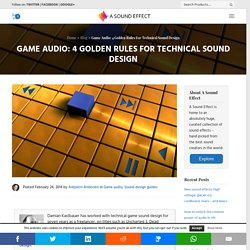Game Audio: 4 Golden Rules For Technical Sound Design