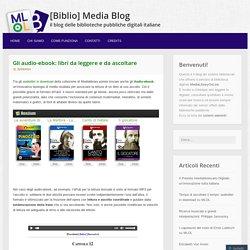 Gli audio-ebook: libri da leggere e da ascoltare