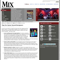 Audio Tips For Game Sound-Mix magazine offers Ideas for Audio for Video games