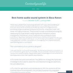 Best home audio sound system in Boca Raton