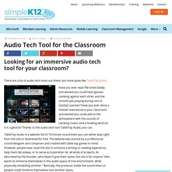 Audio Tech Tool for the Classroom - Simplek12