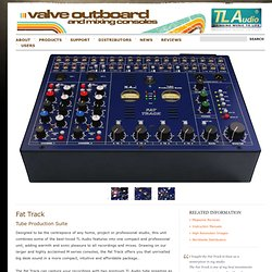TL Audio Fat Track - Tube Production Suite