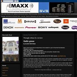 Maxx Audio Visual: Triangle Altea Ex review