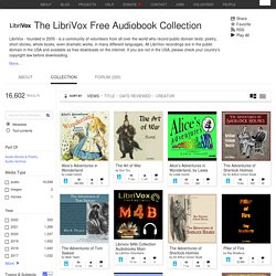 The LibriVox Free Audiobook Collection : Free Audio : Free Download, Borrow and Streaming