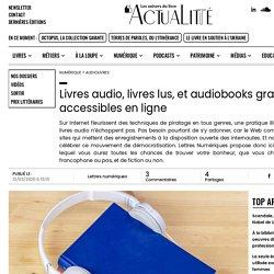 Livres audio, livres lus, et audiobooks gratuits et accessiblesen ligne