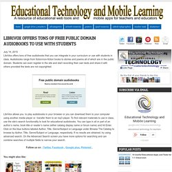 Educational Technology and Mobile Learning: LibriVox Offers Tons of Free Publ...