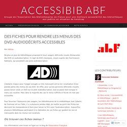 Des fiches pour rendre les menus des DVD audiodécrits accessibles