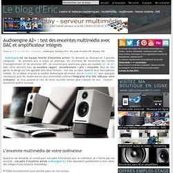 Audioengine A2+ : test des enceintes multimédia avec DAC et amplificateur intégrés