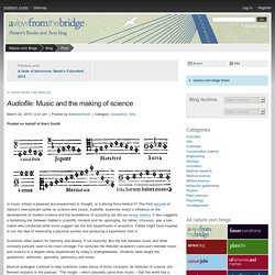 Audiofile: Music and the making of science : A view From the Bridge