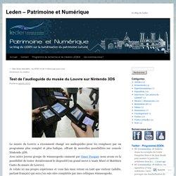 Test de l'audioguide du musée du Louvre sur Nintendo 3DS