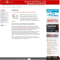 Audiolibros. Red de Bibliotecas del Instituto Cervantes