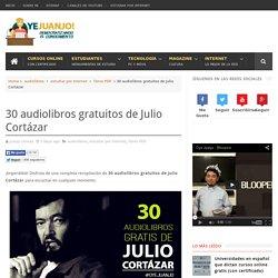 30 audiolibros gratuitos de Julio Cortázar