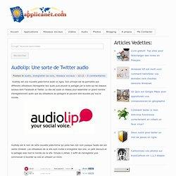 Audiolip: Une sorte de Twitter audio