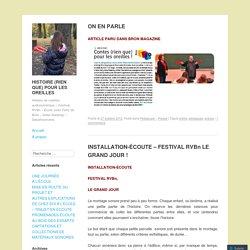 HISTOIRE (RIEN QUE) POUR LES OREILLES - Ateliers de création audionumérique – Festival RVBn – École Jules Ferry de Bron – Gilles Malatray – Desartsonnants - Page 2