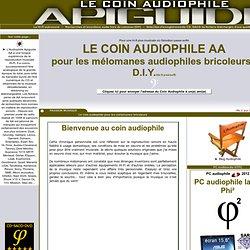 Audiophile hi-fi pour melomanes, ressources pour audiophiles, AA