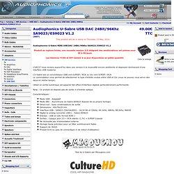 DAC USB - Audiophonics U-Sabre MINI USB DAC 24Bit/96Khz SA9023/ES9023