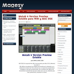 MuLab 4 Version Preview Estable para WiN y MAC OSX .:. Magesy® AudioPro™ » VST