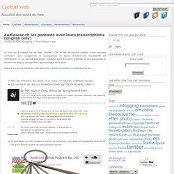 Audiosear.ch les podcasts avec leurs transcriptions (english only)