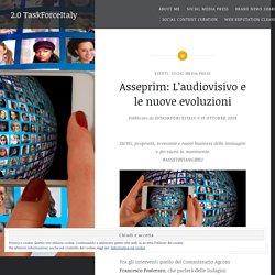 Asseprim: L'audiovisivo e le nuove evoluzioni