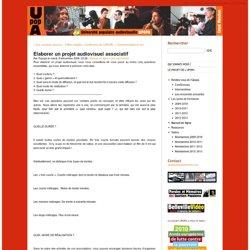 Monter un projet audiovisuel