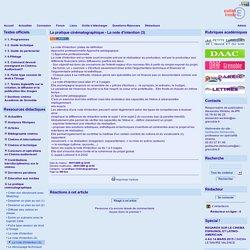 site cinéma audiovisuel de l'académie de Grenoble - La pratique cinématographique - La note d'intention (3)