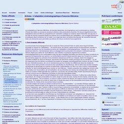 site cinéma audiovisuel de l'académie de Grenoble - Articles - L'adaptation cinématographique d'oeuvres littéraires