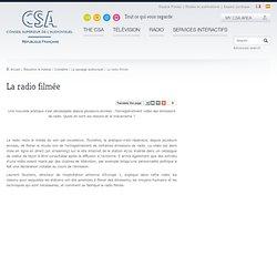 La radio filmée / Le paysage audiovisuel / Connaître / Éducation & médias