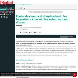 Cinéma et audiovisuel : les formations des écoles comparées - L'Etudiant