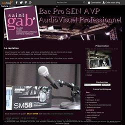 La captation - Bac Sen AudioVisuel Professionnel, St Gab