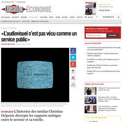 «L'audiovisuel n'est pas vécu commeun service public»