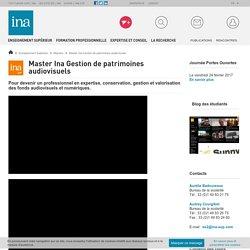 Diplôme Ina grade master Gestion de patrimoines audiovisuels - Master audiovisuelle BAC +5 - Institut audiovisuel - Ina SUP