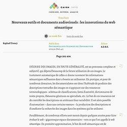 Nouveaux outils et documents audiovisuels: les innovations du web sémantique