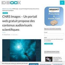 CNRS Images – Un portail web gratuit propose des contenus audiovisuels scientifiques
