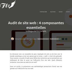 Audit de site web : 4 composantes essentielles