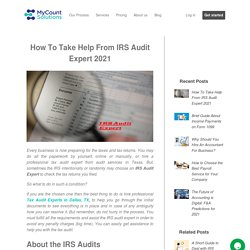 How To Take Help From IRS Audit Expert 2021: My Count Solutions