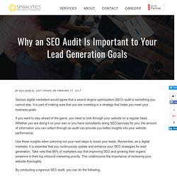 Why an SEO Audit Is Important to Your Lead Generation Goals