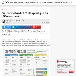 Pré-audit et audit SEO : les prérequis au référencement !